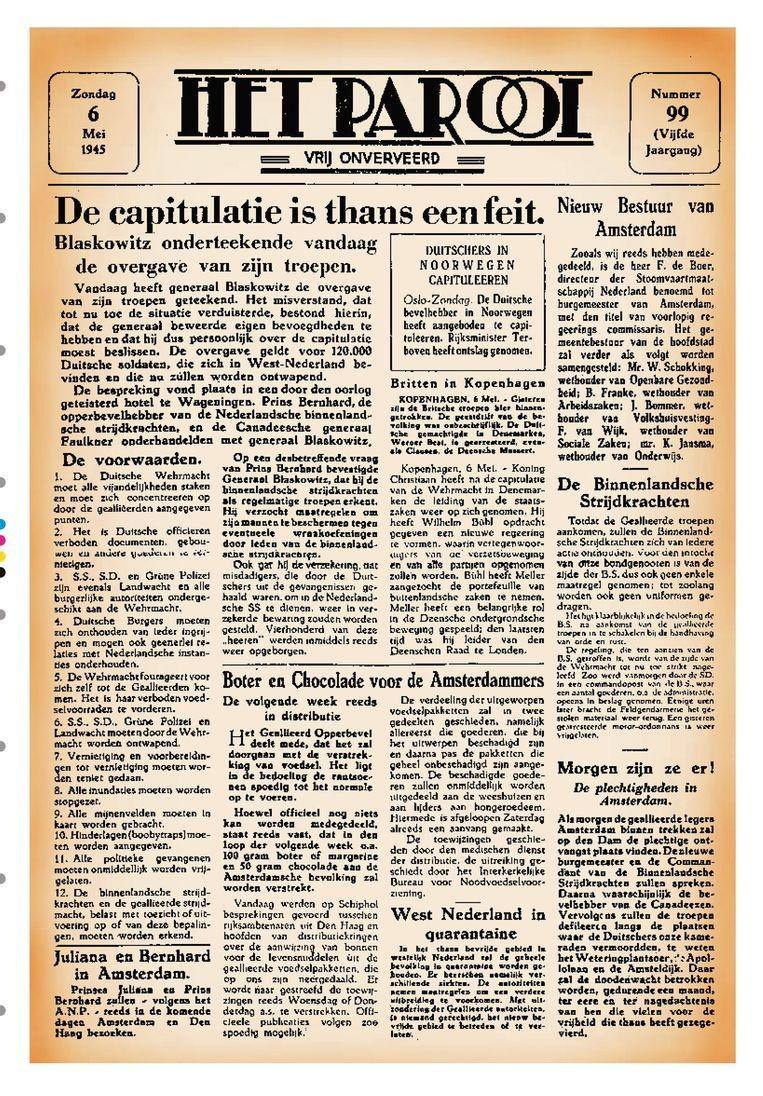 Nummer 99 van zondag 6 mei 1945, mét adres: Nieuwezijds Voorburgwal 225, was gekopt: 'De capitulatie is thans een feit.' Beeld Het Parool
