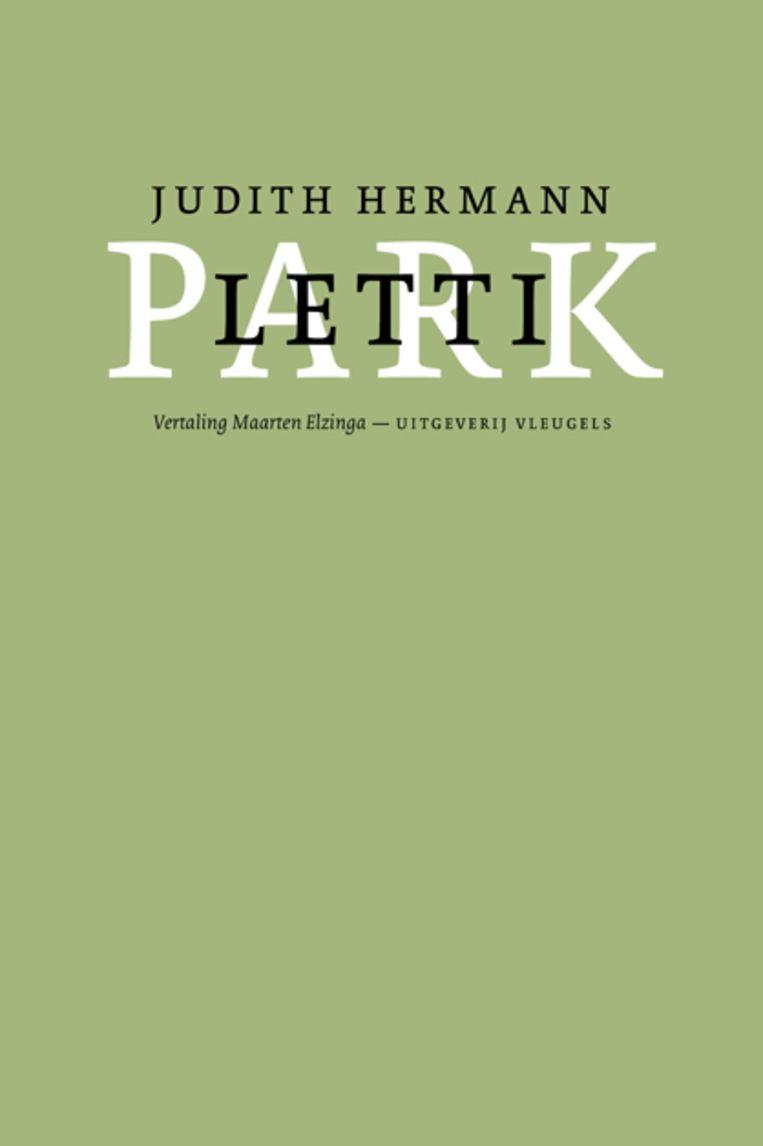 Judith Hermann, 'Lettipark', Uitgeverij Vleugels, 159 p., 23,95 euro. Vertaling Maarten Elzinga.  Beeld rv