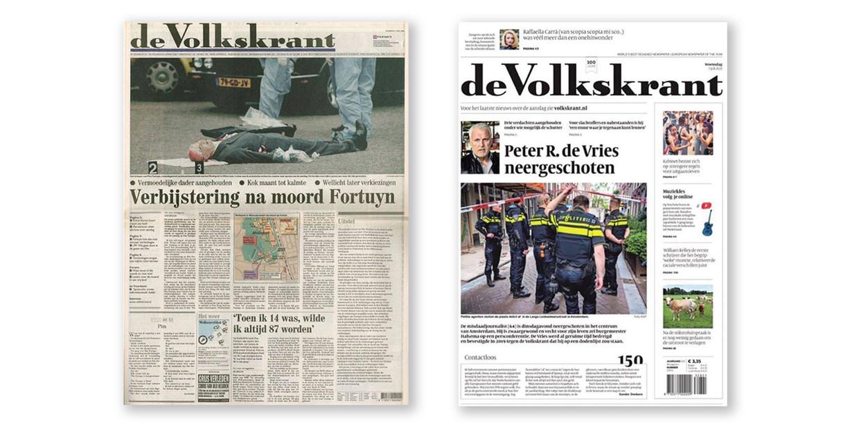 Links: voorpagina de Volkskrant van 7 mei 2002, de dag na de moord op Pim Fortuyn. Rechts: de  voorpagina van woensdag, na de aanslag op Peter R. de Vries.  Beeld
