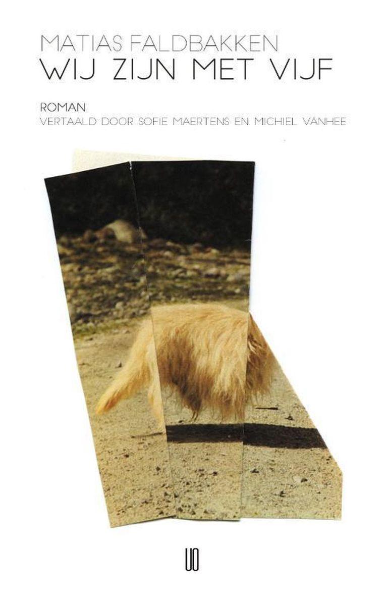 Matias Faldbakken, Wij zijn met vijf, Oevers, 264 p., 19,95 euro. Vertaald door Michiel Vanhee en Sofie Maertens. Beeld rv