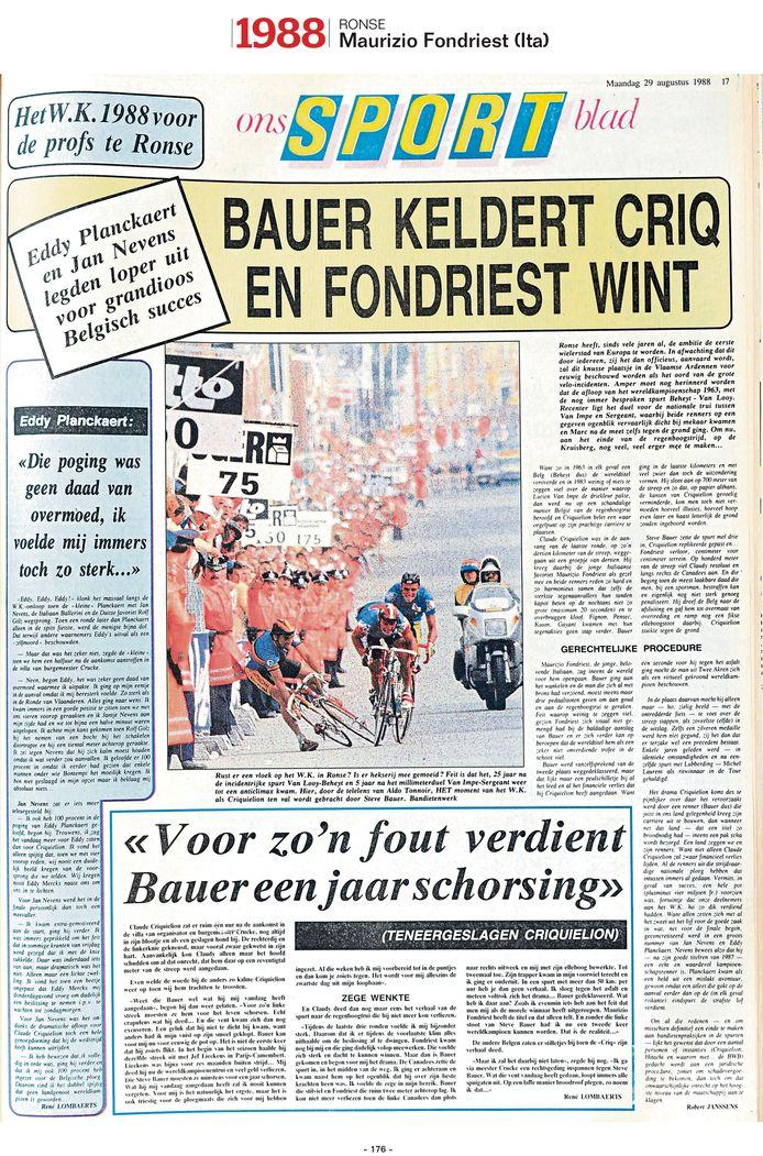 """1988 - Maurizio Fondriest wordt wereldkampioen in Ronse, maar de foto is voor hét moment van het WK: Bauer brengt Criquiélion ten val. In één woord: """"Bandietenwerk."""""""