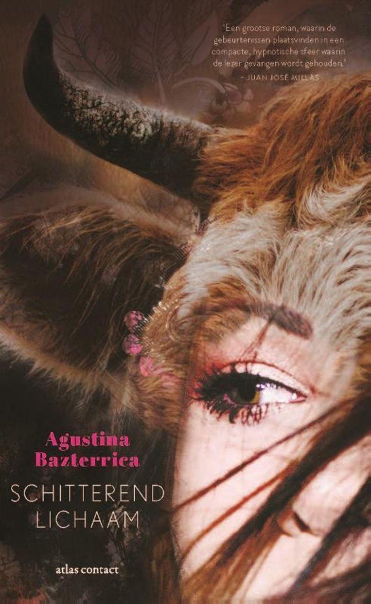 Agustina Bazterrica: Schitterend lichaam. Beeld Atlas Contact