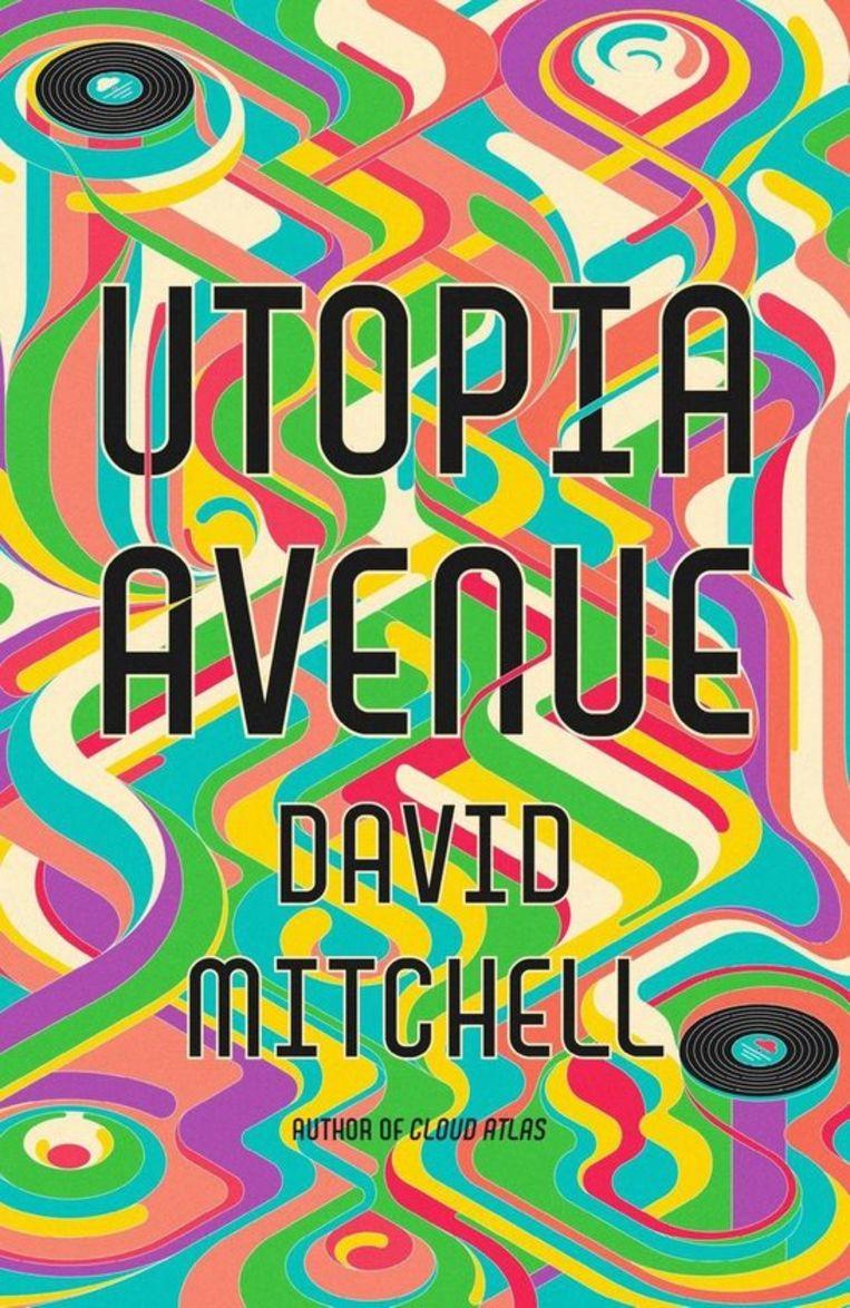 David Mitchell, Utopia Avenue. Sceptre. 570 p., 19,95 euro. Op 29 september verschijnt bij uitgeverij Meulenhoff de Nederlandse vertaling. Dit boek is een nieuw onderdeel van de überroman waaraan Mitchell al sinds zijn debuut werkt. Beeld RV