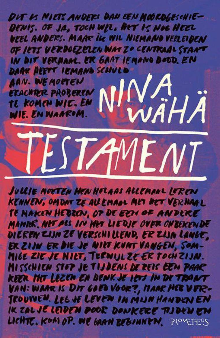 Nina Wähä: Testament. Beeld Prometheus