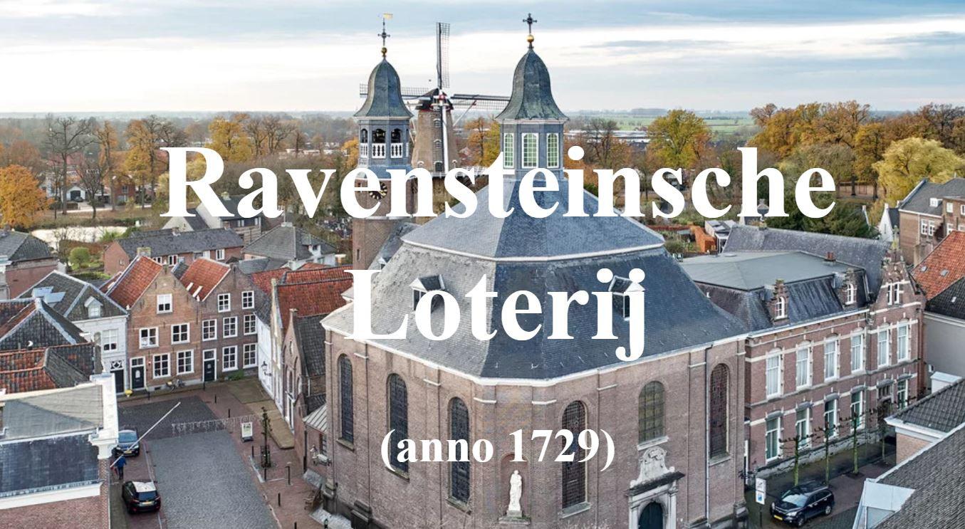 De Ravensteinsche Loterij bracht in de achttiende eeuw het geld bijeen voor de bouw van de Sint Luciakerk.