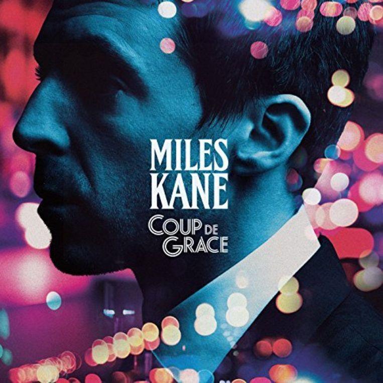 Miles Kane: Coup de Grace. Beeld Miles Kane: Coup de Grace.