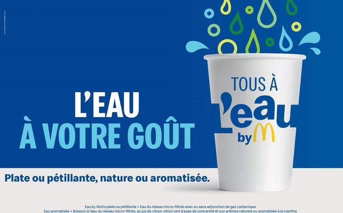 """La nouvelle offre """"Eau by McDo"""": de l'eau filtrée plate, pétillante ou aromatisée."""