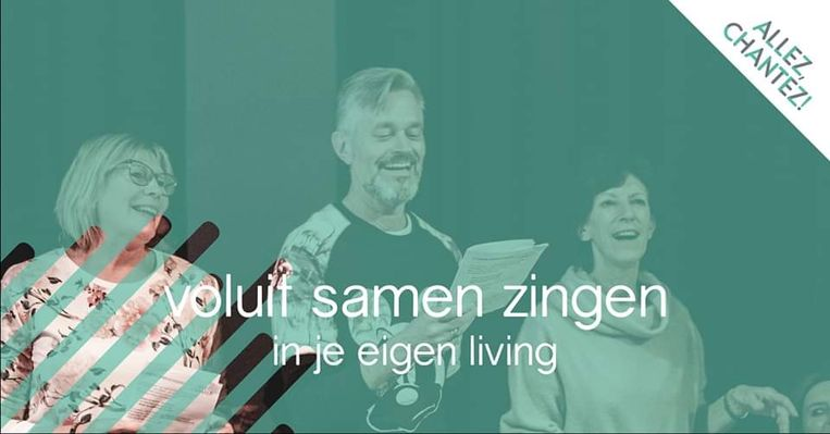 De volgende editie van Allez, Chantez!, een laagdrempelig concept om mensen samen te laten zingen, zal van thuis gebeuren. Beeld RV