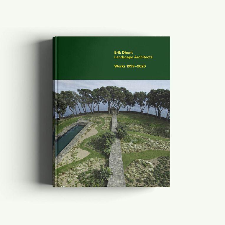 Erik Dhont Landscape Architects, 240 p., 40,90 euro Beeld RV