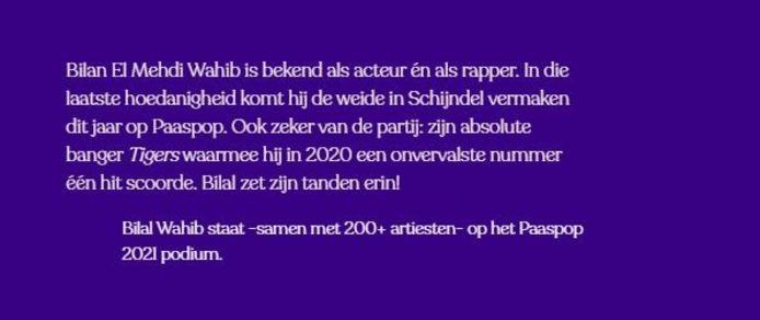Tot voor kort de aankondiging van rapper en zanger Bilal Wahib op Paaspop.
