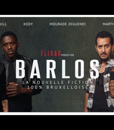 Barlos : la nouvelle fiction 100% belge