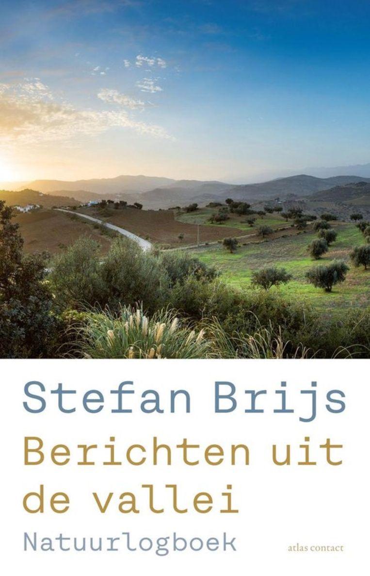 Stefan Brijs, 'Berichten uit de vallei', Atlas/Contact, 189 p., 21,99 euro. Beeld rv