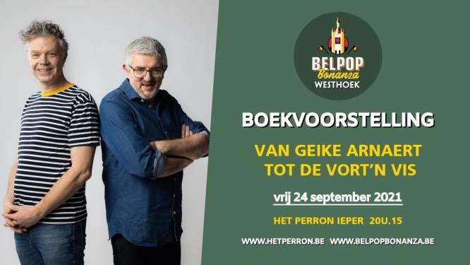 Belpop Bonanza Westhoek: boekvoorstelling 'Van Geike Arnaert tot de Vort'n Vis'