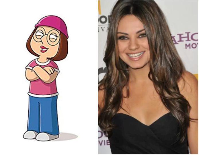 Mila Kunis is Meg Griffin.