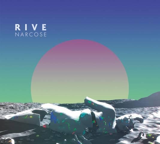 """RIVE, premier album """"Narcose"""", disponible depuis le 1er mars"""