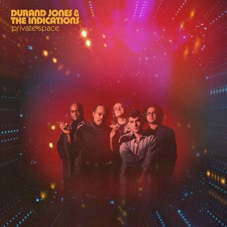 DURAND JONES & THE INDICATIONS Private Space Beeld RV