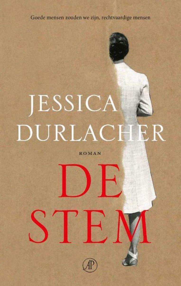 Jessica Durlacher, De stem, De Arbeiderspers, €23,50, 432 blz. Beeld