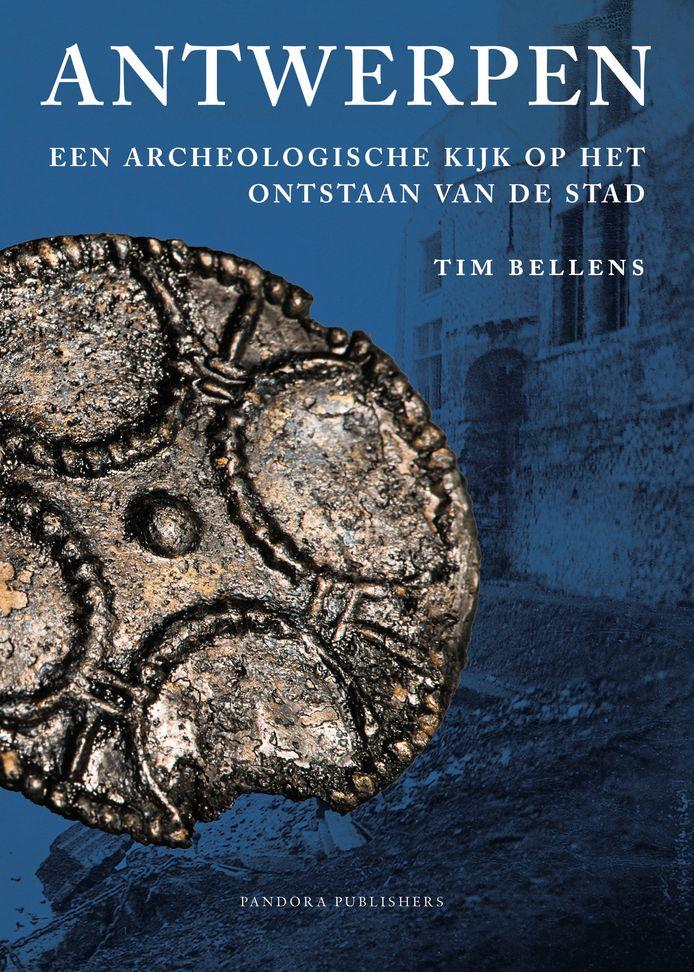 'Antwerpen. Een archeologische kijk op het ontstaan van de stad' is vanaf vandaag te koop.