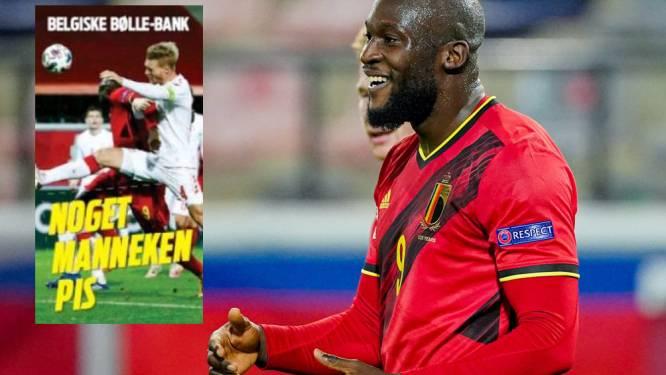 """Deense pers vindt het oneerlijk dat Lukaku bij België speelt en spreekt nu al van """"finale"""" straks op het EK"""