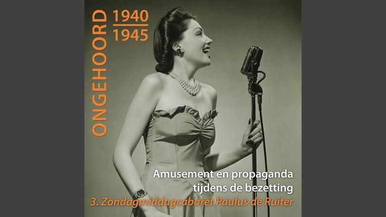 Ongehoord 1940-1945 – Amusement en propaganda tijdens de bezetting. Beeld Luisterdoc