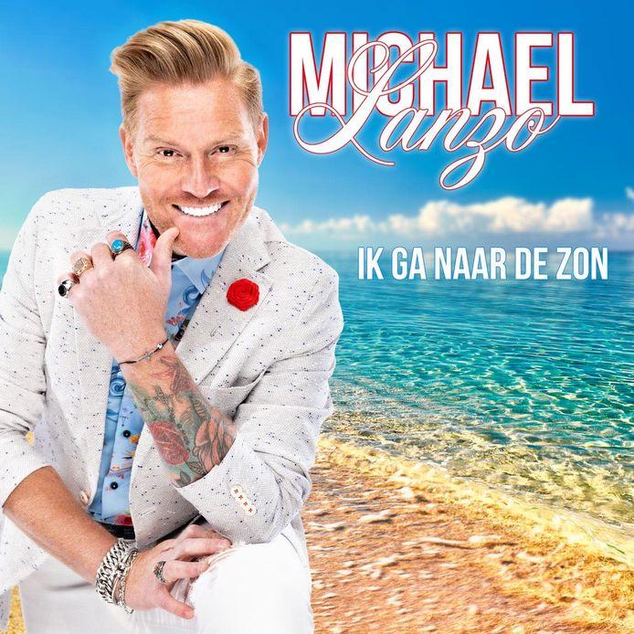 De nieuwe single van Michael Lanzo : 'Ik ga naar de zon'.