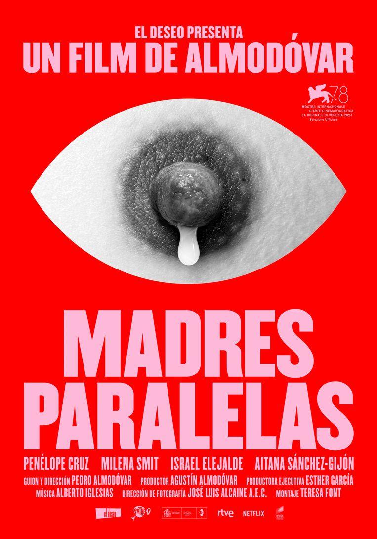 De affiche van 'Madres paralelas' beeldt een lacterende tepel af als een huilend oog. Beeld RV