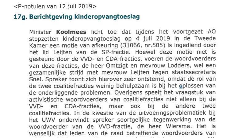 Op 12 juli 2019 klaagt minister Koolmees over 'de gezamenlijke strijd' van coalitiepartijen met Leijten. De minister is 'zeer ontstemd'. Beeld Ministerie van Algemene Zaken