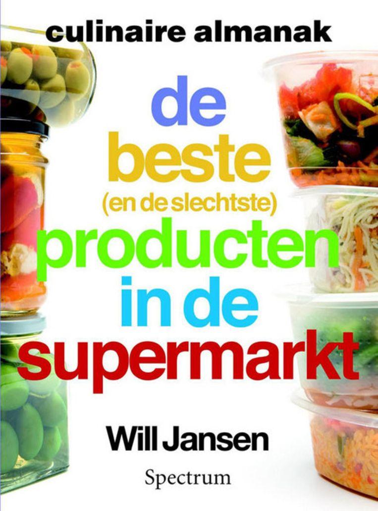 Culinaire Almanak, de beste (en de slechtste) producten in de supermarkt. Door Will Jansen. Foto: GPD Beeld