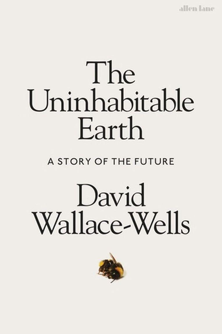 De oorspronkelijke, Engelse cover van The Uninhabitable Earth. Beeld