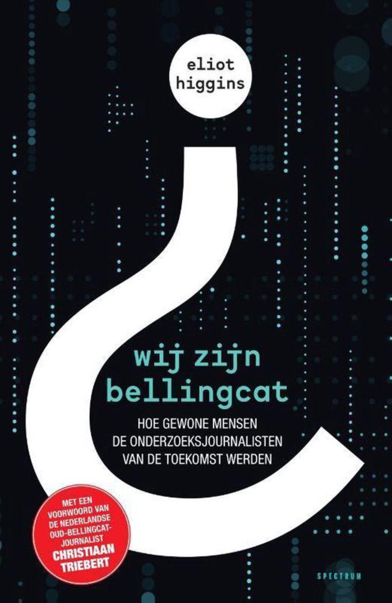 Eliot Higgins, 'Wij zijn Bellingcat', Spectrum. Beeld Humo