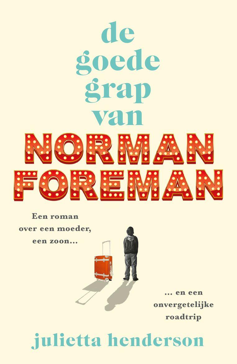 De goede grap van Norman Foreman Beeld De goede grap van Norman Foreman