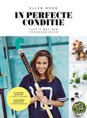 Het boek 'In perfecte conditie' van Ellen Hoog
