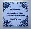 De tegel van Michel Perridon met de tekst 'Losers hebben een excuus en winnaars hebben een plan'.