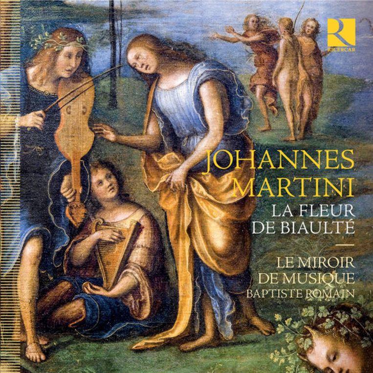 Le Miroir de Musique Johannes Martini: La fleur de biaulté  Beeld rv