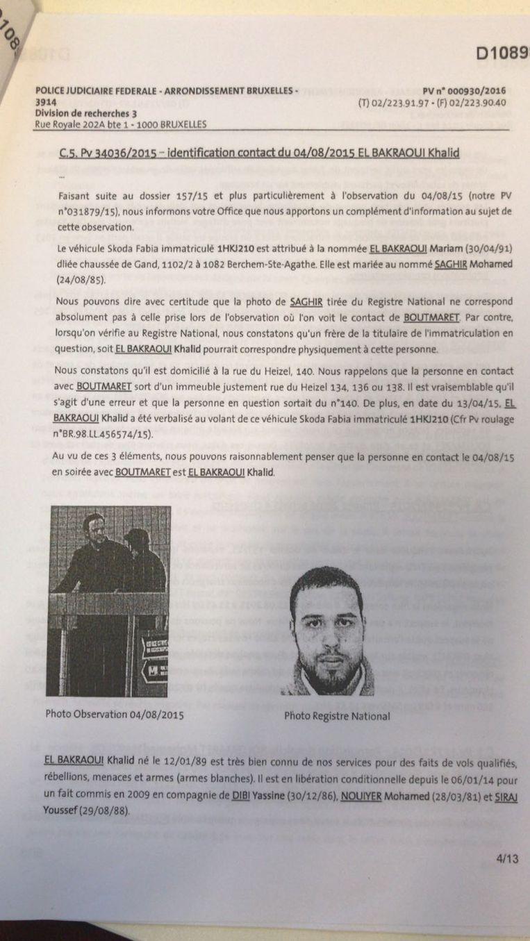 Een van de processen-verbaal die laten zien dat de speurders Khalid El Bakraoui en zijn handlangers in het vizier hadden. Beeld rv