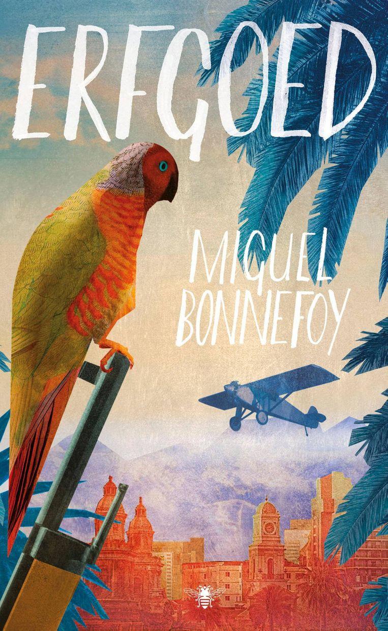 Miguel Bonnefoy, Erfgoed, vertaald door Liesbeth van Nes, De Bezige Bij, 22,99 euro, 204 blz. Beeld