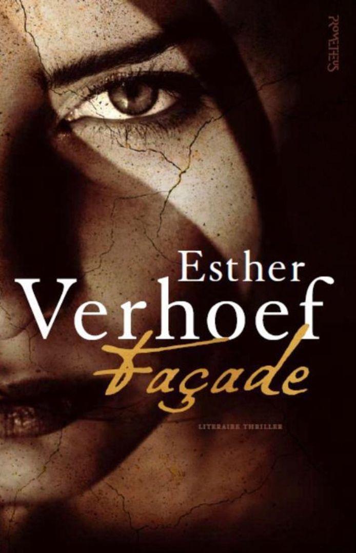 Esther Verhoef, Facade.