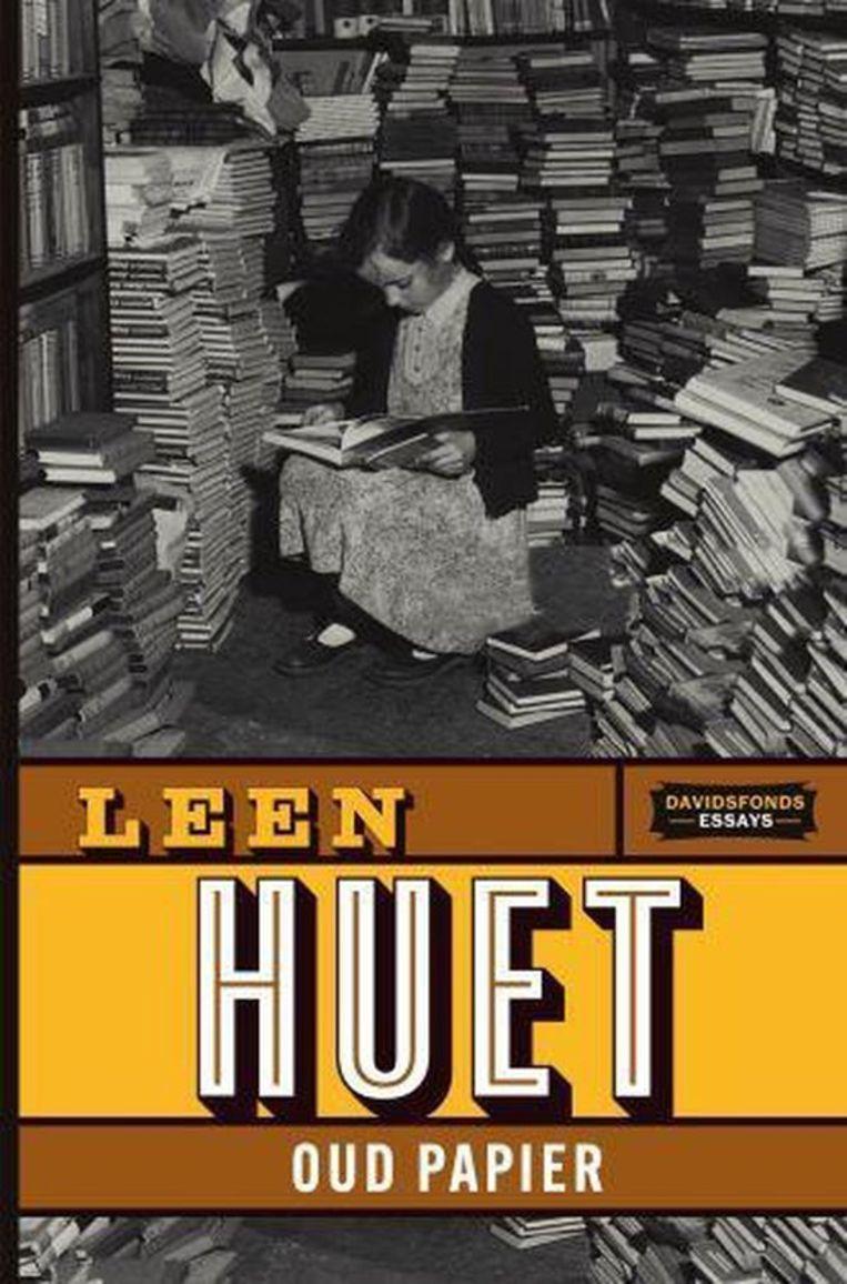 Leen Huet, 'Oud papier', Davidsfonds Uitgeverij, 185 p.   Beeld RV