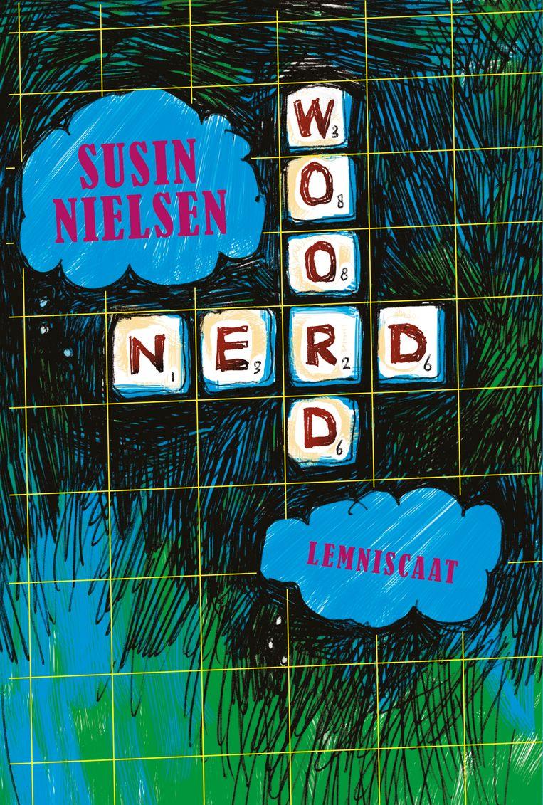 Woordnerd, Susin Nielsen, vertaald door Lydia Meeder & Barbara Zuurbier, Lemniscaat, €15,95, 10+. Beeld