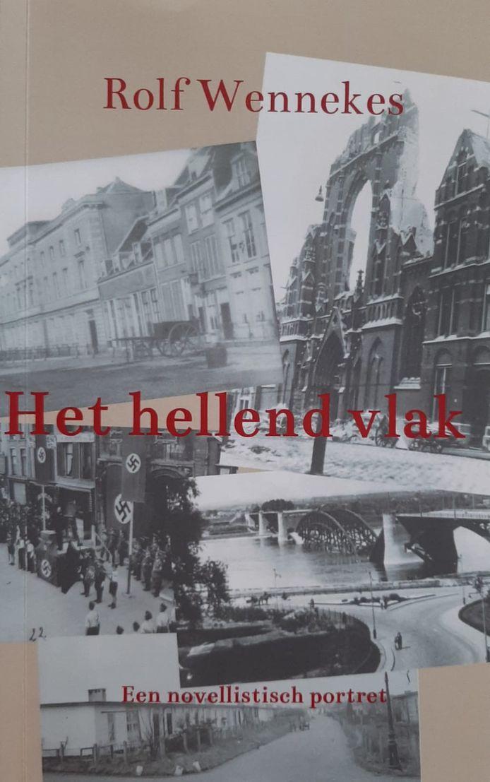 Het hellend vlak, het boek van Rolf Wennekes