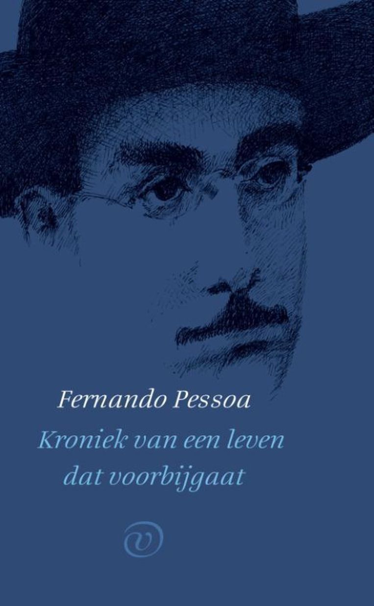 Fernando Pessoa – Kroniek van een leven dat voorbijgaat. Beeld rv