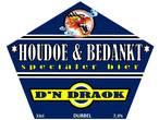 Kadootje voor wijndrinker Ton Rombouts: twee verschillende 'Houdoe & Bedankt' bieren