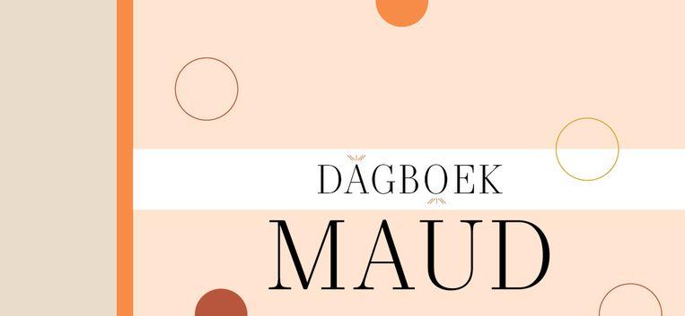 """Dagboek van Maud 52: """"De stilte in de auto zegt meer de dialogen van de afgelopen tijd"""""""