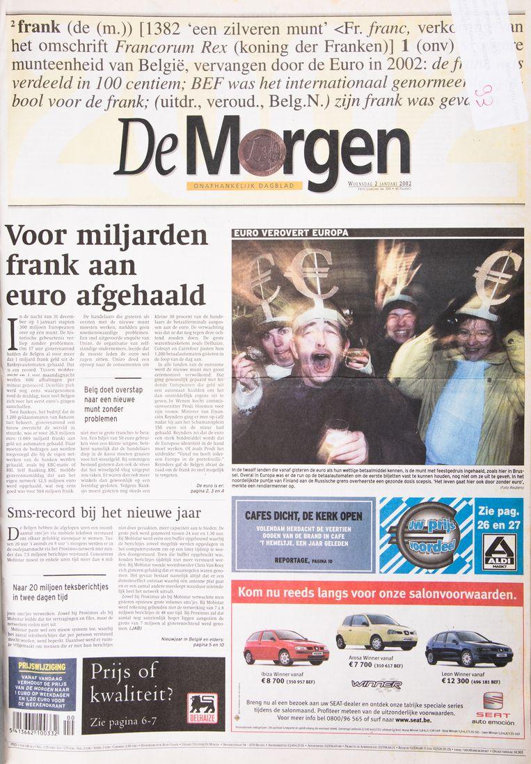 De dag dat voor iedereen de frank viel, kon een kleine aanpassing van pagina 1 niet uitblijven. De krant kostte 1 euro. Beeld Studio DM