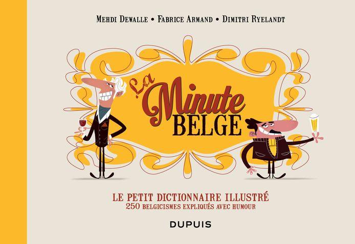 """""""Le petit dictionnaire illustré"""" de La Minute belge"""
