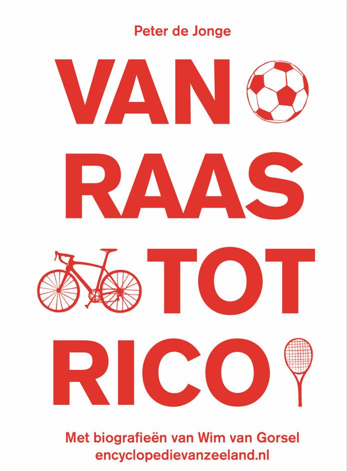 cover Van Raas tot Rico Peter de Jonge 2018