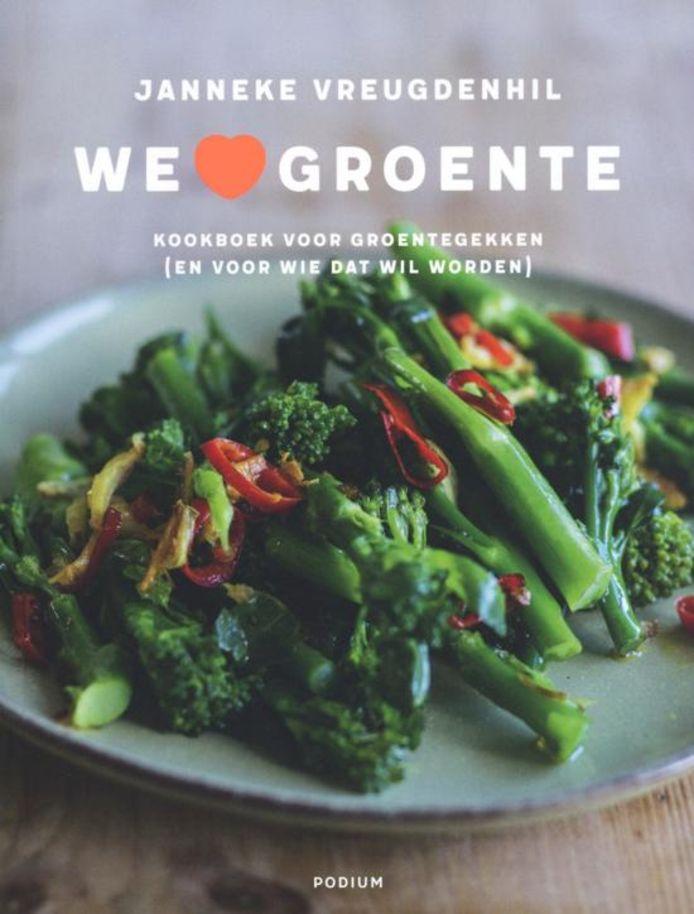 We love groente van Janneke Vreugdenhil (27,50, Uitgeverij Podium).