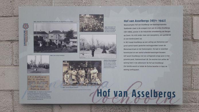 Nabij de kelder van de Verborgen Vesting in Bergen op Zoom wordt op infoborden verteld over de industrieel Arnoldus Asselbergs die er kavels kocht en bebouwde. Bij zijn fraaie woning en tuin werden in 1914 tijdelijk Belgische oorlogsvluchtelingen opgevangen.