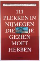 Het boek '111 plekken in Nijmegen die je gezien moet hebben'