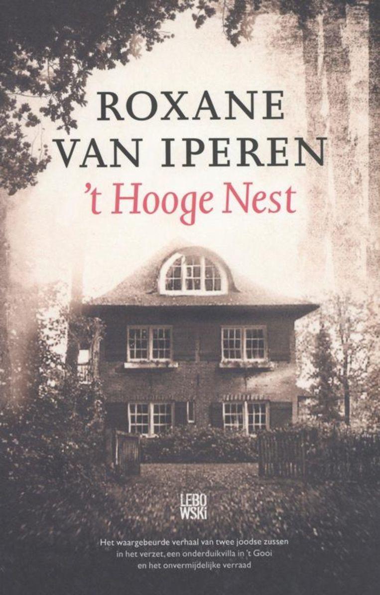 't Hooge Nest, Roxane van Iperen Beeld RV